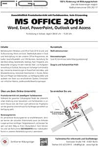 FiGD Berlin – Weiterbildung MS OFFICE 2019 – Word, Excel, PowerPoint, Outlook und Access